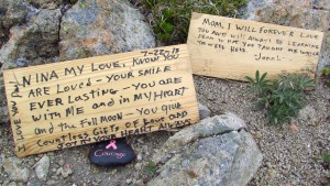 We love you, Nina . . . memorial placed on Ptarmigan Ridge